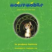 Mousemobile: When Mice Hit the Road   Prudence Breitrose