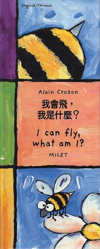 I Can Fly, What Am I? (English-Chinese) (Who Am I? What Am I? series) pdf epub