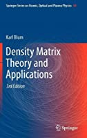 Density Matrix Theory and Applications, 3rd Edition
