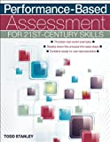 Performance-Based Assessment for 21st-Century Skills, Stanley, Todd, 1618212737