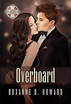 Overboard (Costa Mesa Book 3) by [Howard, Roxanne D.]