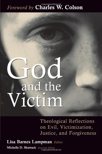 Cover of God and the Victim: Theological Reflections on Evil, Victimization, Justice, and Forgiveness