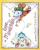 Love, Mouserella, David Ezra Stein, 0399254102