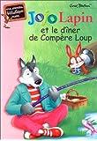 Jojo Lapin et le dîner de compère loup