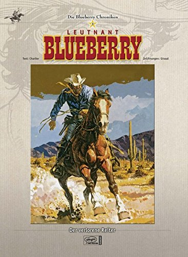Blueberry Chroniken 03: Der verlorene Reiter