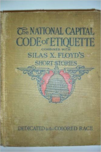 code of etiquette and silas x floyds short stories for colored people both old and young edward s and silas x floyd green amazoncom books - Colored People Book