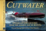 : Cutwater: Speedboats and Launches from the Golden Age of Boating