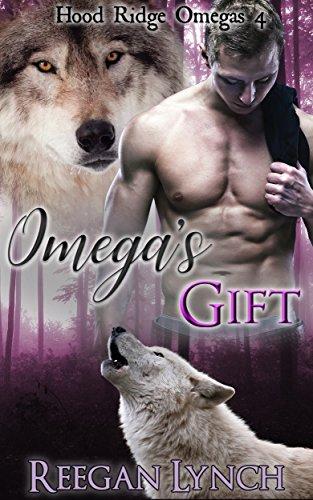 Omega's Gift (Hood Ridge Omegas Book 4) by [Lynch, Reegan]