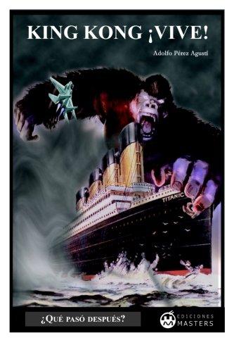 King Kong ¡vive! (Spanish Edition) ebook