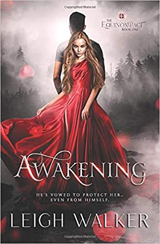 AWAKENING: A YOUNG ADULT PARANORMAL ROMANCE THE EQUINOX PACT: Amazon.es: WALKER, LEIGH: Libros en idiomas extranjeros