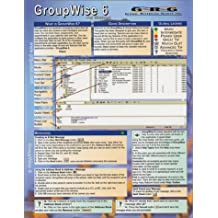 GroupWise 6: Quick Reference Guide