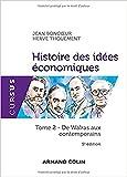 Histoire des idées économiques - 5e éd. - Tome 2 : De Walras aux contemporains