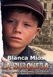 La Búsqueda, el niño que se enfrentó a los nazis: Thriller (Spanish Edition)