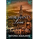 The Merchant's Love (Chronicles of Tournai Book 6)