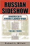 Russian Sideshow, Robert L. Willett, 1574887068