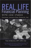 Real Life Financial Planning with Case Studies, Todd D. Bramson, 1596225408