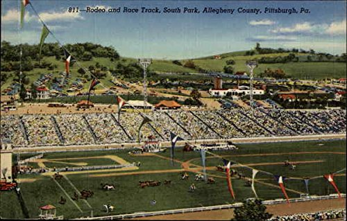 Pittsburgh Pennsylvania County - Rodeo and Race Track, South Park, Allegheny County Pittsburgh, Pennsylvania Original Vintage Postcard