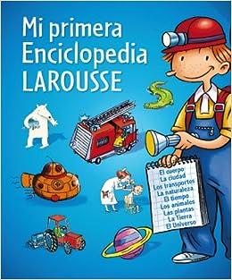 Mi primera Enciclopedia Larousse Larousse - Infantil / Juvenil - Castellano - A Partir De 8 Años: Amazon.es: Aa.Vv.: Libros