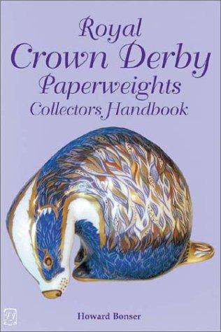 (Royal Crown Derby Paperweights Collectors Handbook)