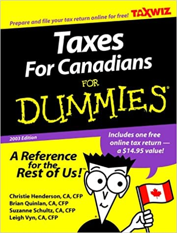 Taxes For Canadians Dummies 2003 Edition Christie Henderson 9781894413381 Books
