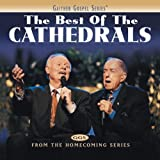 We Shall See Jesus (The Best Of The Cathedrals Version)
