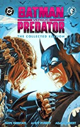 Batman Versus Predator: The Collected Edition (Batman Beyond (DC Comics))