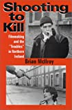 Shooting to Kill, Brian McIlroy, 0968799604