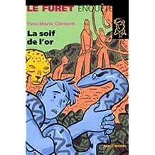 SOIF DE L'OR #23 -LA