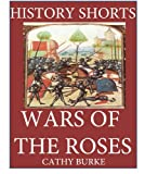 img - for History Shorts: Wars of the Roses book / textbook / text book