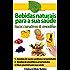Bebidas naturais para a sua saúde: Pequeno guia digital com algumas bebidas naturais e suas propriedades curativas (eGuide Nature Livro 0)