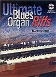 Ultimate Blues Organ Riffs (Book/Audio CD)