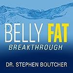Belly Fat Breakthrough   Dr. Stephen Boutcher