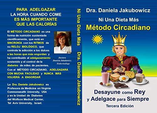 Ni Una Dieta Mas, Metodo Circadiano: para Adelgazar y Prevenir la Diabetes (Spanish