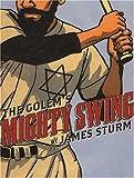 The Golem's Mighty Swing, James Sturm, 1896597718