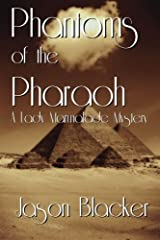 Phantoms of the Pharaoh (A Lady Marmalade Mystery) (Volume 8) Paperback