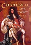 img - for Charles the Second: King of England, Scotland, and Ireland book / textbook / text book