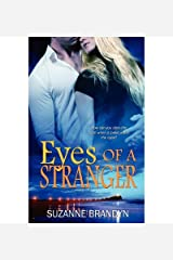 [ Eyes of a Stranger [ EYES OF A STRANGER ] By Brandyn, Suzanne ( Author )May-07-2012 Paperback Paperback