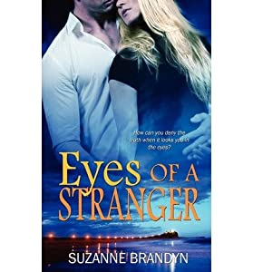 [ Eyes of a Stranger [ EYES OF A STRANGER ] By Brandyn, Suzanne ( Author )May-07-2012 Paperback