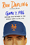 Game 7, 1986: Failure and Triumph in the Biggest Game of My Life