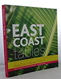 img - for EAST COAST TABLE, SECRETS, FLAVOURS, FAMILY RECIPES & KITCHEN SECRETS FROM THE KWAZULU-NATAL COAST book / textbook / text book