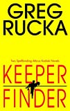Keeper/Finder (Atticus Kodiak Novels)