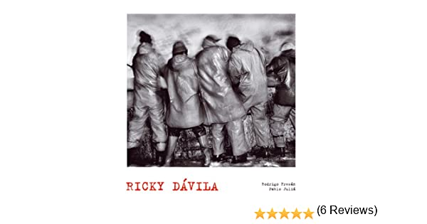 Ricky Dávila. Lunwerg Photo: Amazon.es: Artistas varios: Libros
