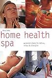 Home Health Spa, Anna Selby, 0600612546