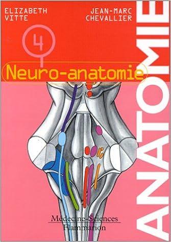 Lire un Anatomie, tome 4 : Neuro-atonomie epub pdf