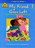 My Friend Goes Left, Barbara Gregorich, 0887430082