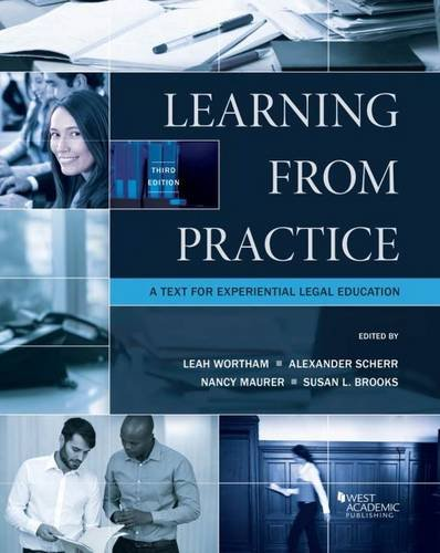 Learning from Practice: A Professional Development Text for Legal Externs (Coursebook) (Best Practices For Legal Education)