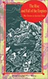 img - for The Rise and Fall of the Empires: War Stories in Ancient China (Insights into Chinese History) book / textbook / text book