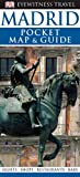 Pocket Map and Guide Madrid, Dorling Kindersley Publishing Staff, 075662651X