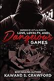 img - for love, loyalty & dangerous game (Love, Loyalty & Dangerous Games) (Volume 1) book / textbook / text book
