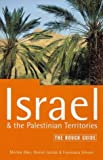 Israel and the Palestinian Territories: The Rough Guide (Rough Guide to Israel & the Palestinian Territories)